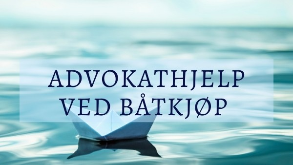 Båtkjøp, Advokat Teigstad